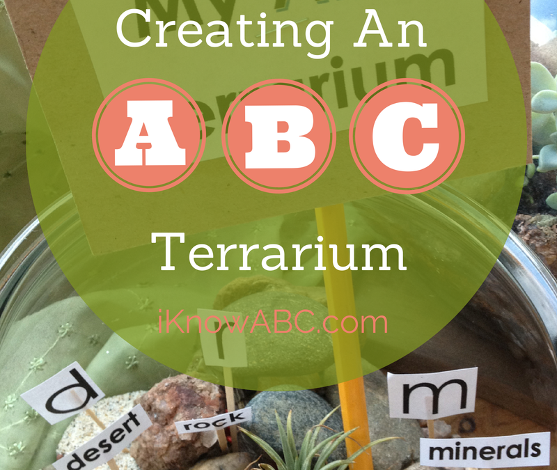 Fun Activities for Kids: My ABC Terrarium